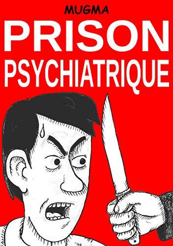 Couverture du livre PRISON PSYCHIATRIQUE