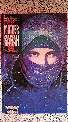 Mother Sarah, tome 1