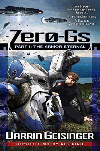Zero-Gs: Part I: The Armor Eternal