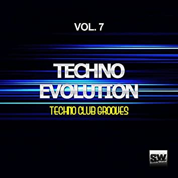 Techno Evolution, Vol. 7 (Techno Club Grooves)