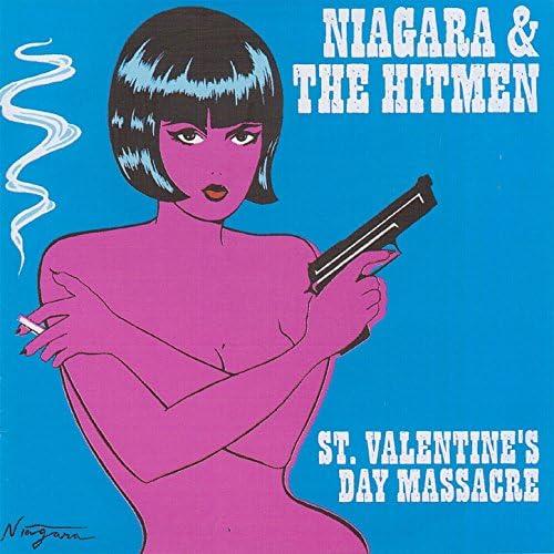 Niagara, The Hitmen