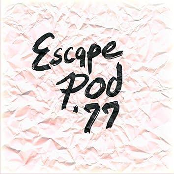 Escape Pod '77