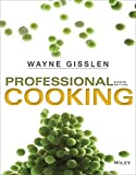 By Wayne Gisslen - Professional Cooking (8th Edition) (2014-04-22) [Hardcover]