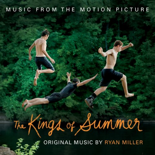 The Kings of Summer (Jordan Vogt-Roberts' Original Motion Picture Soundtrack) [Explicit]