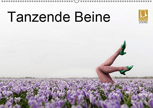 Tanzende Beine (Wandkalender 2019 DIN A2 quer): Schlanke, elegant tanzende Beine erzählen spannende Geschichten in schönen Landschaften (Monatskalender, 14 Seiten ) (CALVENDO Kunst)