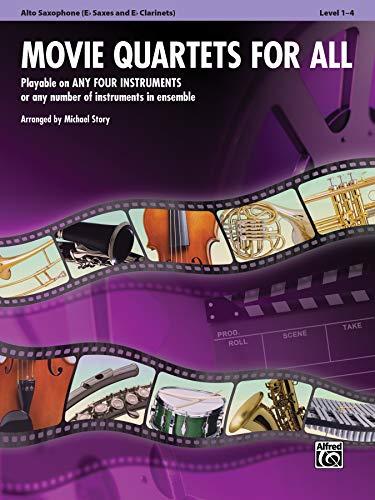 Movie Quartets for All: E-flat Alto Saxophone, E-flat Clarinet (For All Series)