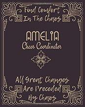 AMELIA : Find Comfort In The Chaos: Chaos Coordinator Journal : to-do List Gratitude, Shopping List, Recipe Sheet & Goals ...