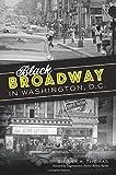 Black Broadway in Washington, DC (American Heritage)