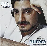 Aurora by Jose Cura (2002-08-02)