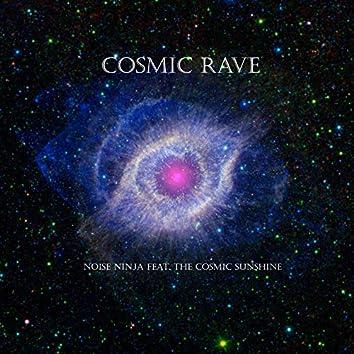 Cosmic Rave