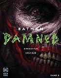 Batman: Damned: Bd. 3 - Brian Azzarello