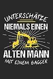Unterschätze Niemals Einen Alten Mann Mit Einem Bagger: Sachsen & Ossi DDR Notizbuch 6'x9' Liniert Geschenk für Ostalgie & Sächsisch