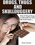 Drugs, Thugs and Skullduggery (English Edition)