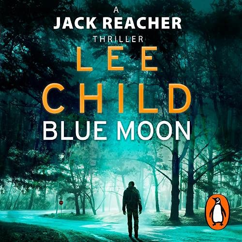 Blue Moon Audiobook By Lee Child cover art