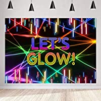 HD Let s Glow Backdrop Party for Photography Glow Birthday Party Banner Decoration 7x5ft Laser Neon Photo Booth Backdrops 7x5ft LSMT1336