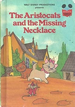 The Aristocats and the Missing Necklace - Book  of the Disney's Wonderful World of Reading