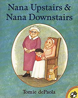 Nana Upstairs and Nana Downstairs (Picture Puffin Books) by [Tomie dePaola]