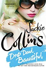 Drop Dead Beautiful: A Novel (Lucky Santangelo Book 6)