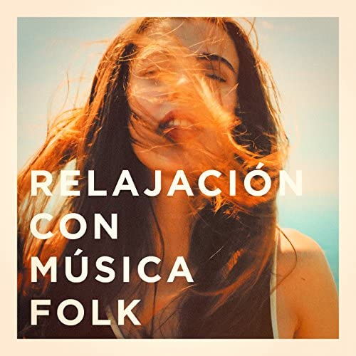 Country Folk, The Relaxing Folk Lifestyle Band, Musica Folk