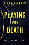 Playing With Death: A gripping serial killer thriller you won't be able to put down…