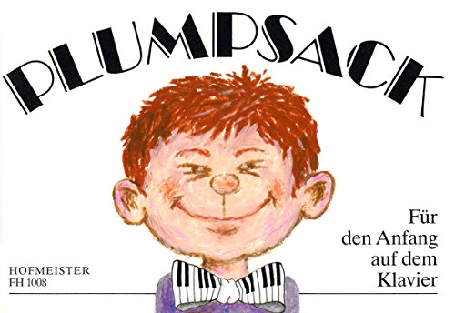 Plumpsack: 50 Kinderreime und Spiellieder für den Anfang auf dem Klavier