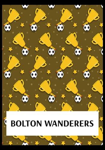 Bolton Wanderers: Gratitude Journal, Bolton Wanderers FC Personal Journal, Bolton Wanderers Football Club, Bolton Wanderers FC Diary, Bolton Wanderers FC Planner, Bolton Wanderers FC