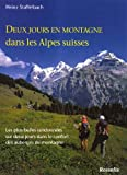 Deux jours en montagne dans les Alpes suisses - Les plus belles randonnées sur deux jours dans le confort des auberges de montagne