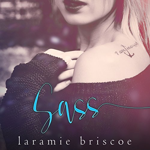 Sass                   By:                                                                                                                                 Laramie Briscoe                               Narrated by:                                                                                                                                 Emma Lysy                      Length: 4 hrs and 27 mins     14 ratings     Overall 4.3