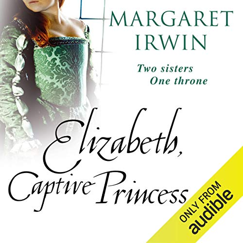 Elizabeth, Captive Princess audiobook cover art