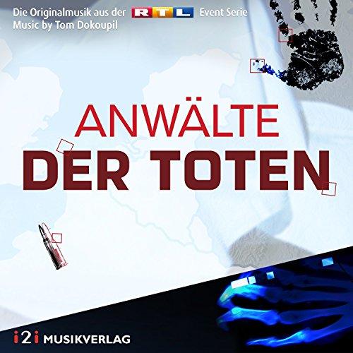 Anwälte der Toten (Die Originalmusik aus der RTL Serie)