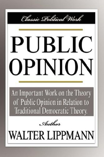 Public Opinion by Walter Lippmann (2007-10-01)