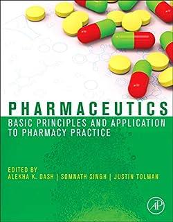 Pharmaceutics: Basic Principles and Application to Pharmacy Practice