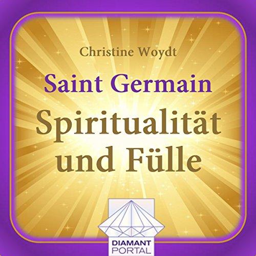 Saint Germain: Spiritualität und Fülle Titelbild