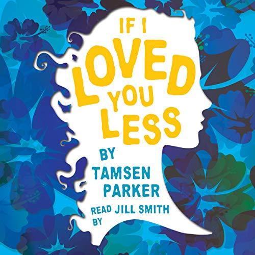 If I Loved You Less audiobook cover art