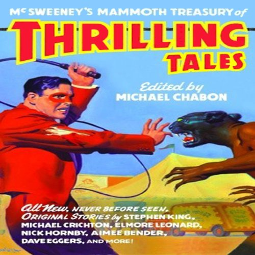 McSweeny's Mammoth Treasury of Thrilling Tales (Unabridged Selections) audiobook cover art