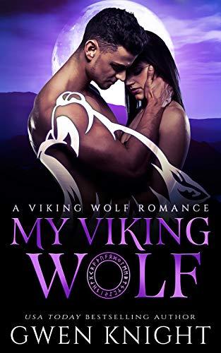 My Viking Wolf (A Viking Wolf Romance Book 1)