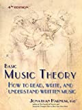 Basic Music Theory: How to Read, Write, and Understand Written Music (4th ed.)