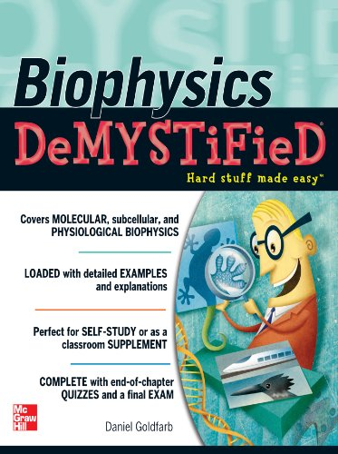 Biophysics DeMYSTiFied (English Edition)