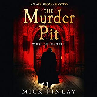 The Murder Pit     An Arrowood Mystery, Book 2              By:                                                                                                                                 Mick Finlay                               Narrated by:                                                                                                                                 Malk Williams                      Length: 12 hrs and 7 mins     15 ratings     Overall 4.0