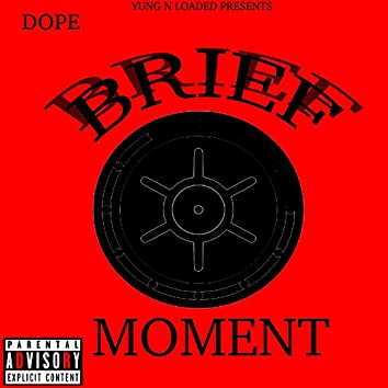 Brief Moment EP