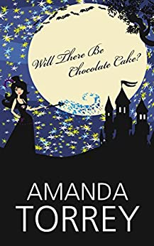 Will There Be Chocolate Cake?: A Shapeshifter Paranormal Romance by [Amanda Torrey]