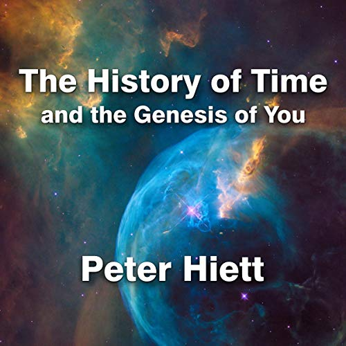 The History of Time and the Genesis of You audiobook cover art
