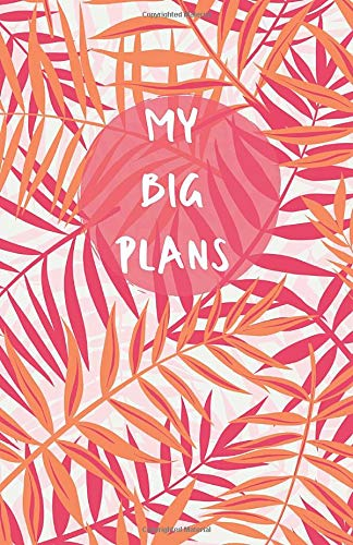 My Big Plans  | A5 Notebook/Journal/Diary/Planner/To do | Personalised Girl/Women's Gift | Ideal Present | 100 lined pages (Coral/Pink Tropical Palm theme)