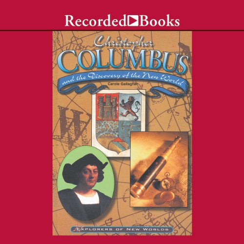 Christopher Columbus and the Discovery of the New World audiobook cover art