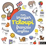Mon imagier T'choupi French English - From 2 years old