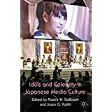 Idols and Celebrity in Japanese Media Culture by Unknown(2012-08-31)