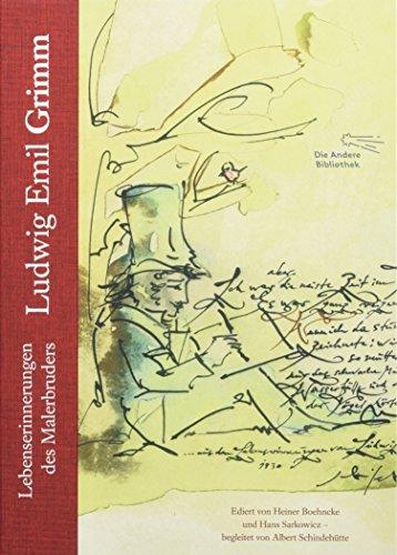 Lebenserinnerungen: Lebenserinnerungen des Malerbruders (Foliobände der Anderen Bibliothek, Band 16)