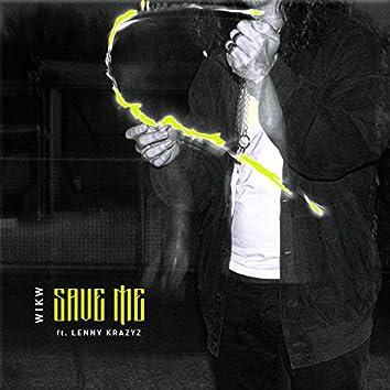 Save Me (feat. Lenny Krazyz)