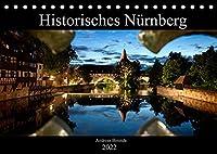 Historisches Nuernberg (Tischkalender 2022 DIN A5 quer): Bilder Nuernberger Wahrzeichen (Monatskalender, 14 Seiten )