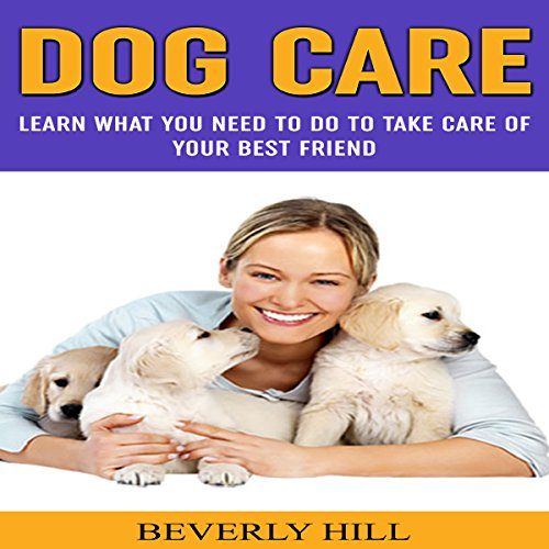 Dog Care audiobook cover art